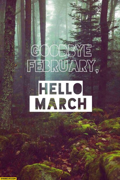 goodbye-february-hello-march